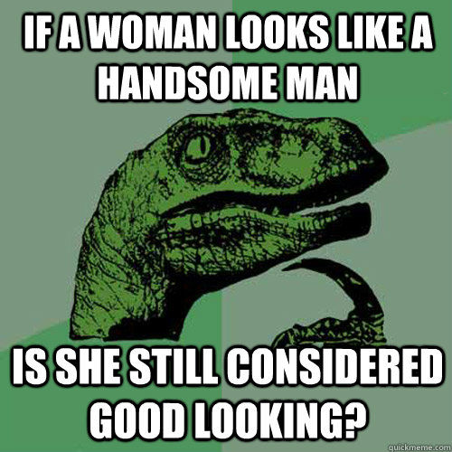 what is considered good looking for a guy