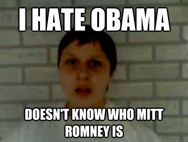 I hate Obama Doesn't know who Mitt Romney is
