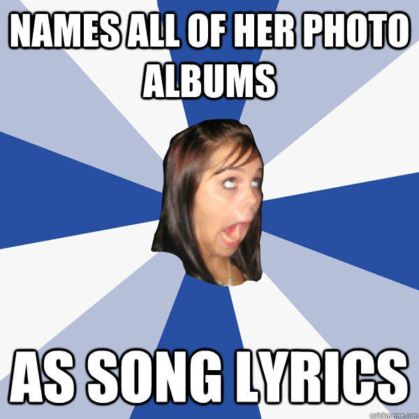 names all of her photo albums as song lyrics