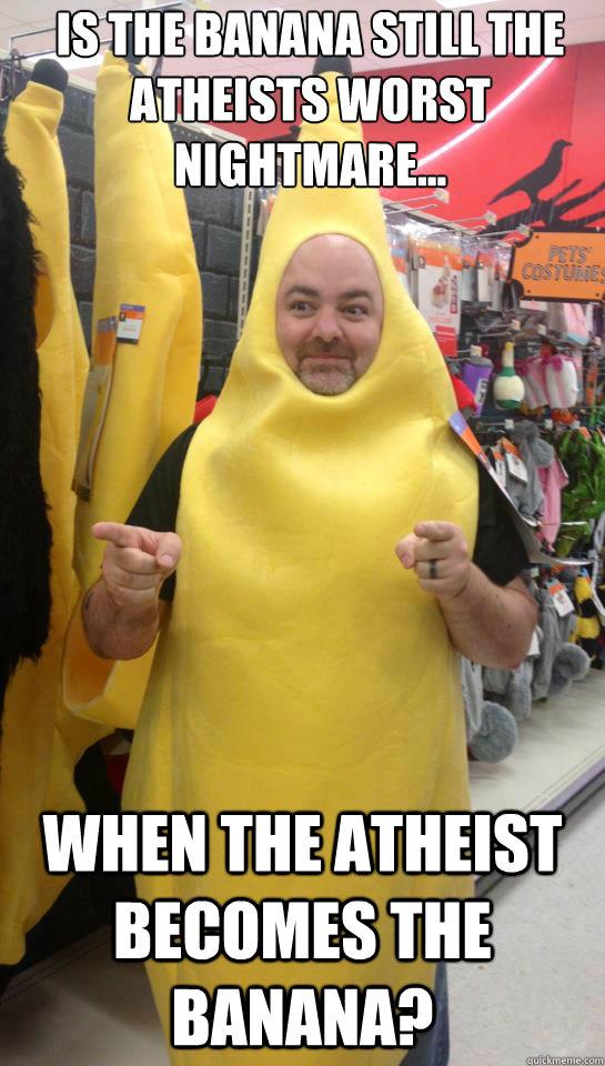 athesist worst nightmare