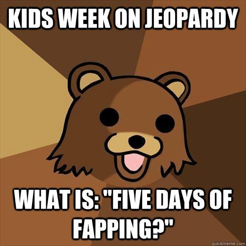 Kids week on jeopardy What is: