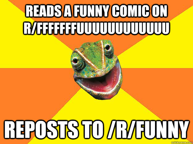 Image of: Memes Reads Funny Comic On Rfffffffuuuuuuuuuuuu Reposts To rfunny Quickmeme Reads Funny Comic On Rfffffffuuuuuuuuuuuu Reposts To rfunny