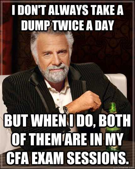 I Dont Always Take A Dump Twice A Day But When I Do Both Of Them