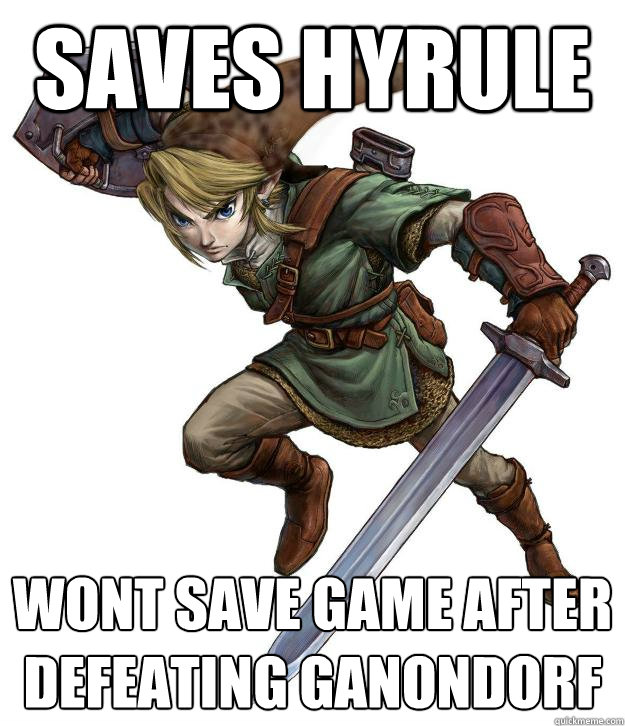 Saves Hyrule Wont save game after defeating ganondorf  Scumbag Link