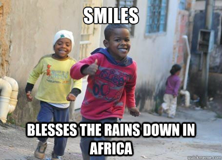 smiles blesses the rains down in africa