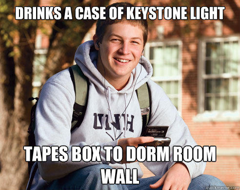 Drinks a case of keystone light Tapes box to dorm room wall - Drinks a case of keystone light Tapes box to dorm room wall  College Freshman