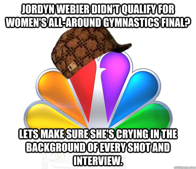 Jordyn Webier didn't qualify for women's all-around gymnastics final? lets make sure she's crying in the background of every shot and interview.
