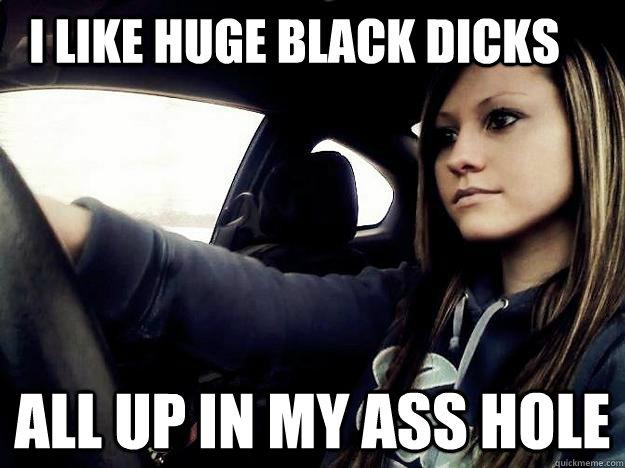 ass has dicks in it my