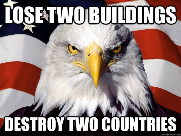 lose two buildings destroy two countries - lose two buildings destroy two countries  One-up America