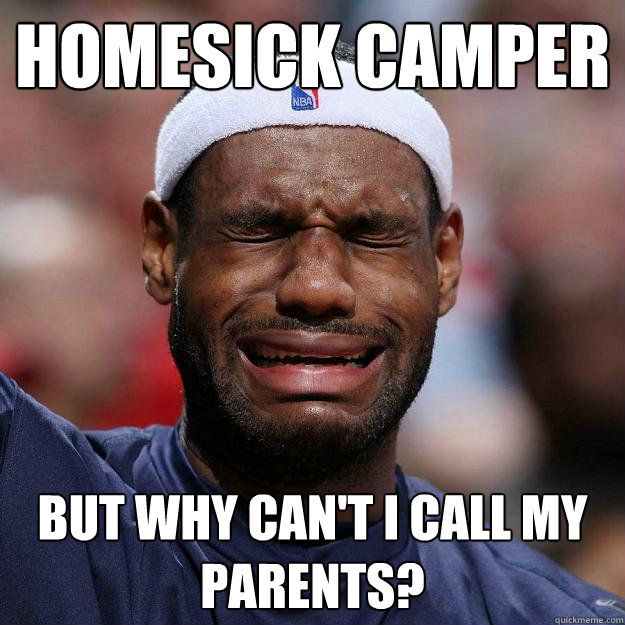 homesick camper but why can't i call my parents?
