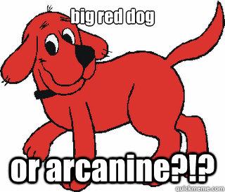 big red dog or arcanine?!?