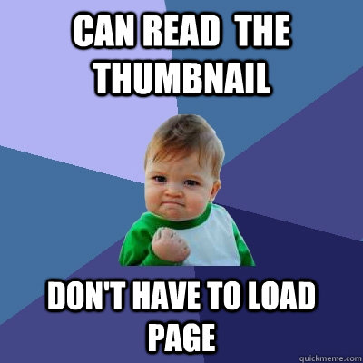 can read  the thumbnail don't have to load page - can read  the thumbnail don't have to load page  Success Kid
