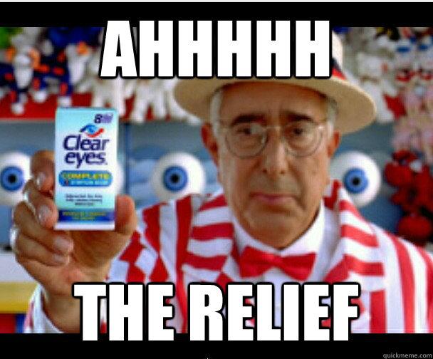 ahhhhh the relief