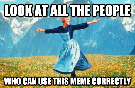 Look at all the people who can use this meme correctly - Look at all the people who can use this meme correctly  Halloween on Reddit