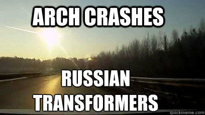 Arch crashes Russian Transformers