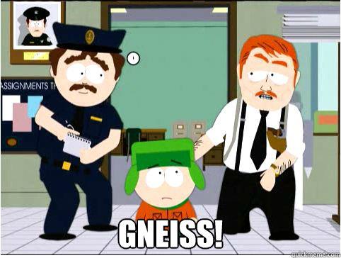 GNEISS!