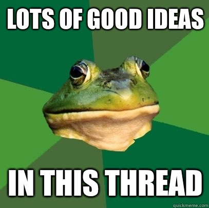 Lots of good ideas In this thread - Lots of good ideas In this thread  Foul Bachelor Frog