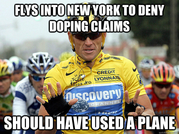 Flys into New York to deny doping claims Should have used a plane  Good Guy Lance Armstrong