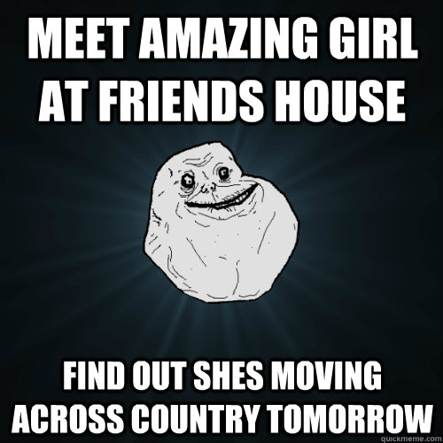 Meet amazing girl at friends house Find out shes moving ...