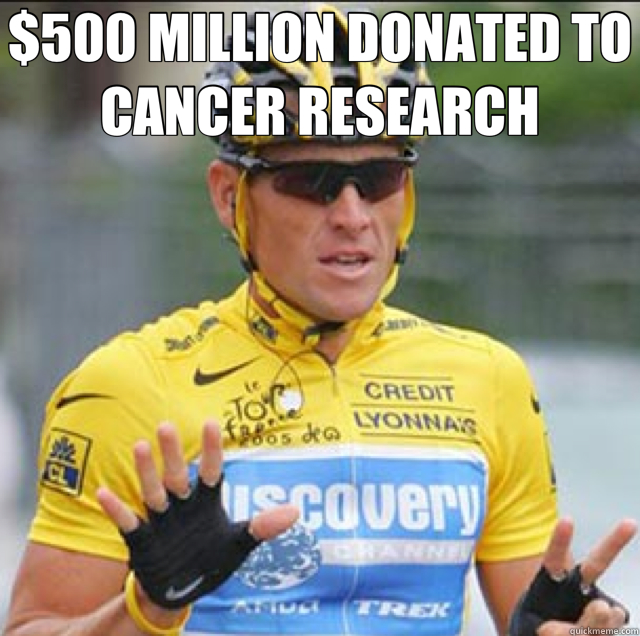 $500 MILLION DONATED TO CANCER RESEARCH   Lance Armstrong