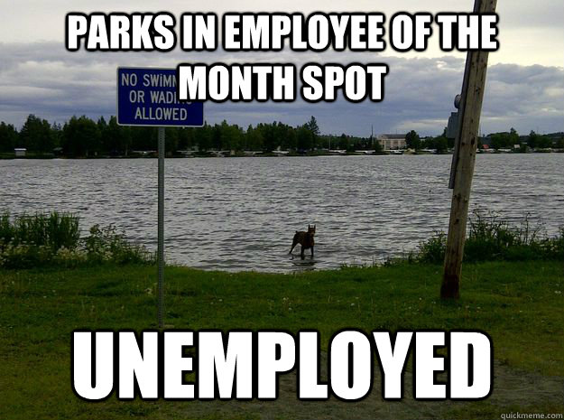 Parks in employee of the month spot Unemployed