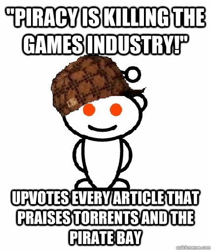 Piracy is killing the games industry!