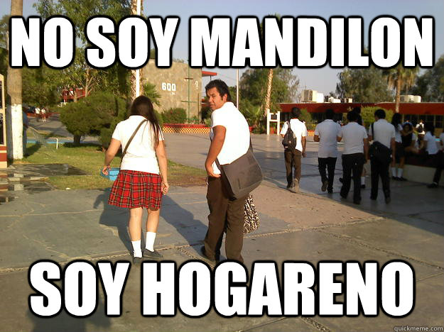 No Soy Mandilon Soy Hogareno Mandil On Quickmeme
