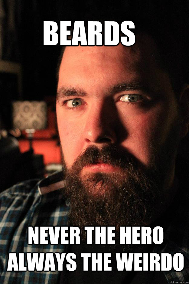 beards never the hero always the weirdo - beards never the hero always the weirdo  Dating Site Murderer