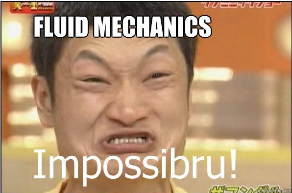Funny Meme Engineering : Engineering fluid mechanics memes fluid best of the funny meme