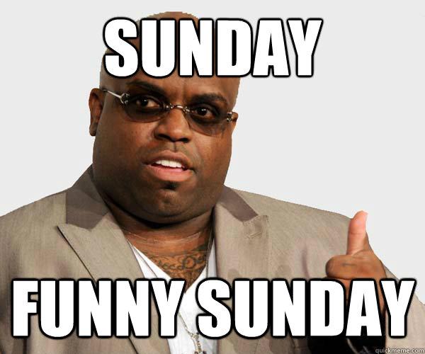 Sunday  Funny Sunday