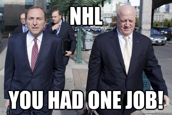 NHL You had one job! - NHL You had one job!  NHL - One Job