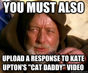 You must ALSO  upload a response to Kate Upton's