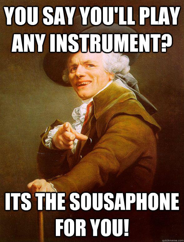 sousaphone memes Gallery