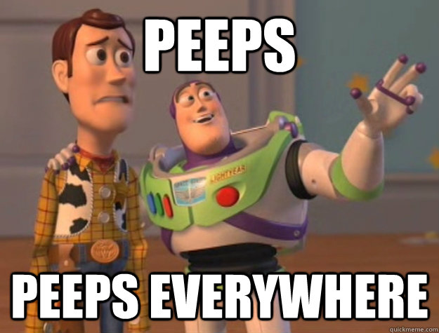 peeps peeps everywhere  - peeps peeps everywhere   Buzz Lightyear