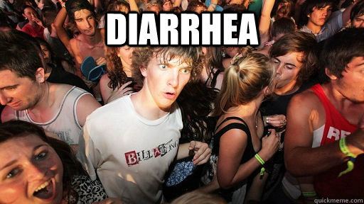 diarrhea  - diarrhea   Sudden Clarity Clarence
