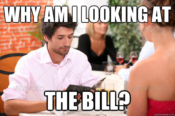 Why am I looking at the bill? - Why am I looking at the bill?  Misc