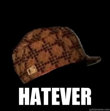 hatever