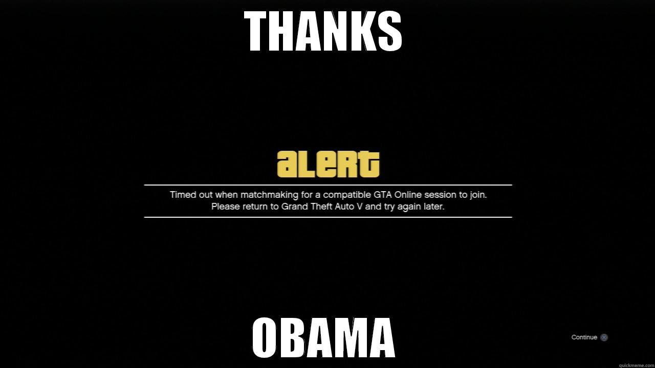 GTA V THANKS OBAMA - THANKS OBAMA Misc