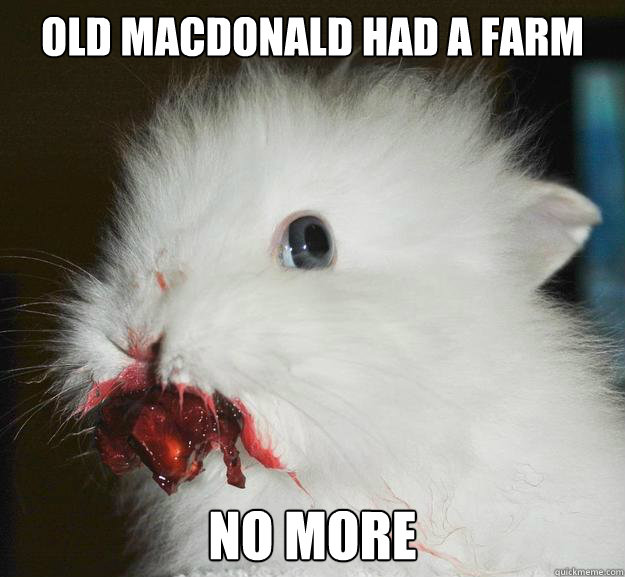 Old Macdonald had a farm No more