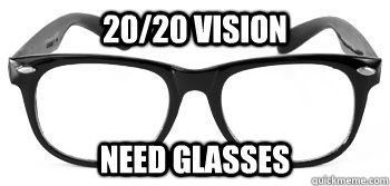 20/20 vision need glasses   Instant Hipster