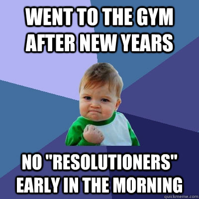 Went to the gym after new years No