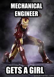 Mechanical Engineer gets a girl - Mechanical Engineer gets a girl  Inspirational Iron Man