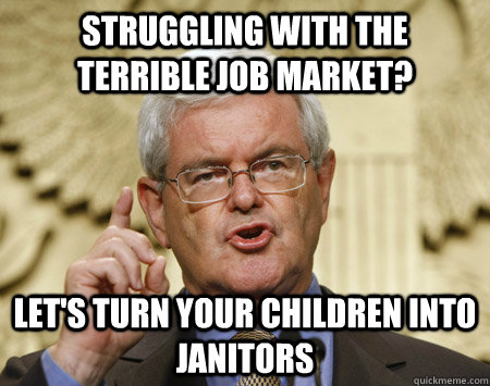 Struggling with the terrible job market? Let's turn your children into janitors