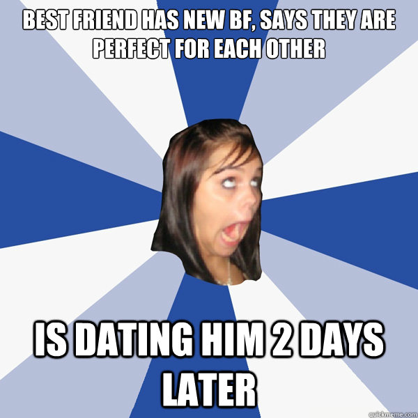Dating your best friend memes for facebook