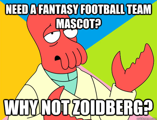 Need a fantasy football team mascot? why not zoidberg? - Need a fantasy football team mascot? why not zoidberg?  Misc