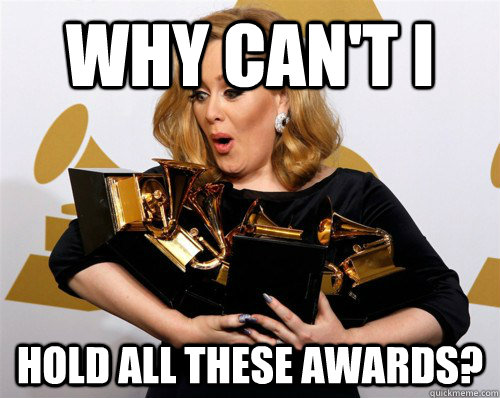 Why can't I hold all these awards? - Why can't I hold all these awards?  Misc