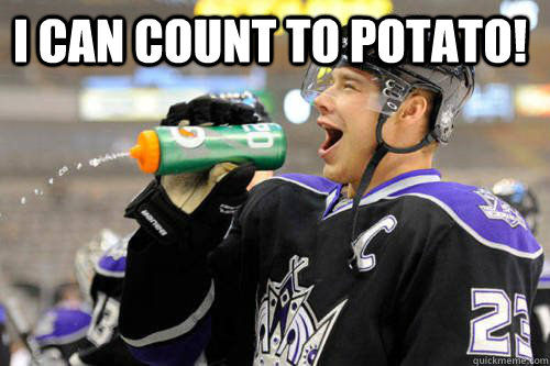 i can count to potato!