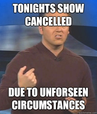Tonights show cancelled Due to unforseen circumstances - Tonights show cancelled Due to unforseen circumstances  John Edward