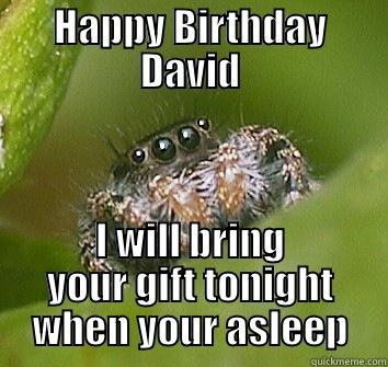 Happy Birthday David Quickmeme