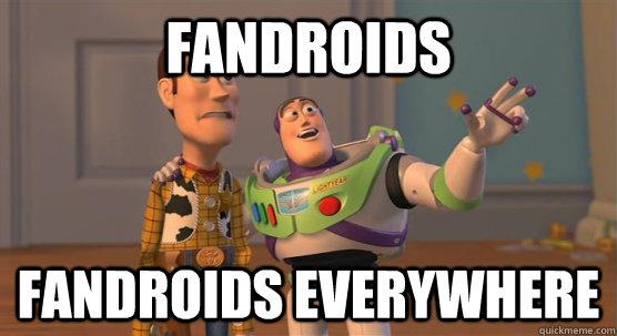 Fandroids Fandroids everywhere - Fandroids Fandroids everywhere  Toy Story Everywhere